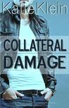 Collateral Damage (Cross My Heart, #2)