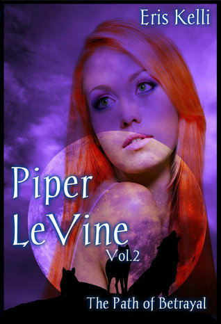 Piper LeVine, The Path of Betrayal