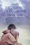 Colpo di fulmine by Jennifer Bosworth