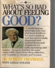 What's So Bad about Feeling Good?