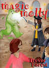 Magic Molly book two, Gloop