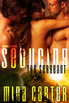 Download Seducing the Sergeant