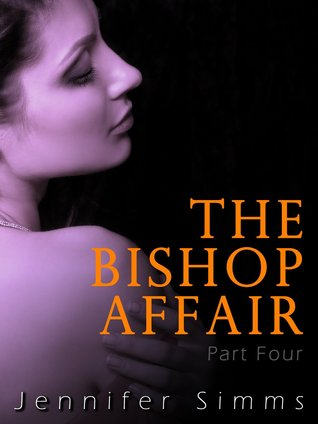 The Bishop Affair (Dominated by the Billionaire Brothers Part Four)