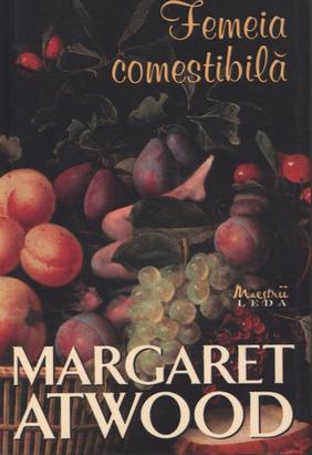 Femeia comestibila by Margaret Atwood