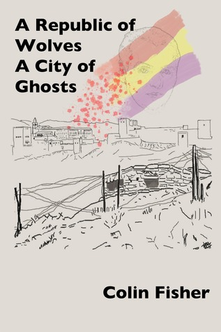 A Republic of Wolves. A City of Ghosts