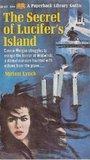 The Secret of Lucifer's Island by Miriam Lynch
