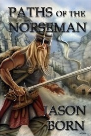 Paths of the Norseman(The Norseman Chronicles 2)