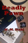 Deadly Pawn