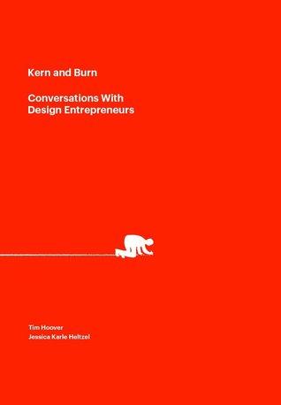 Kern and Burn: Conversations With Design Entrepreneurs