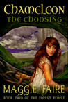 Chameleon: The Choosing (Book 2 of The Forest People)