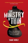 The Ministry of Thin