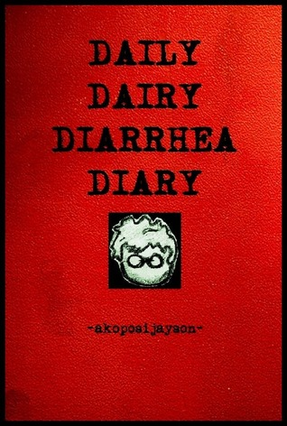 Daily Dairy Diarrhea Diary