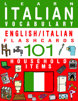 Learn Italian Vocabulary - English/Italian Flashcards - 101 Household Items