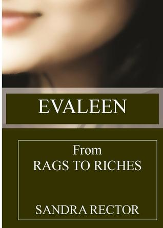 Evaleen : From Rags to Riches
