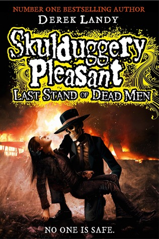 Last Stand of Dead Men by Derek Landy