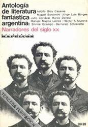Antología de literatura fantástica argentina: Narradores del siglo XX