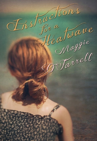 Ebook Instructions for a Heatwave by Maggie O'Farrell read!