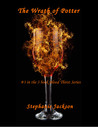 The Wrath of Potter (Blood Thirst, #3)