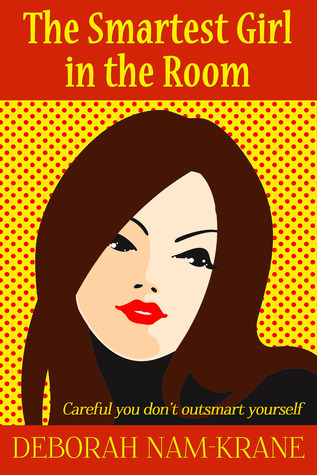 The Smartest Girl in the Room (The New Pioneers, #1)