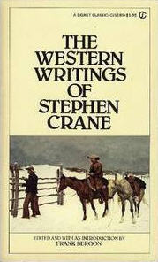 The Western Writings of Stephen Crane