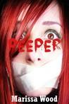 The Peeper by Marissa Wood