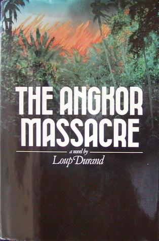 the-angkor-massacre-a-novel