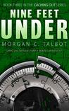 Nine Feet Under by Morgan C. Talbot