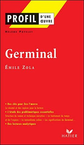 Germinal : Analyse littéraire de l'oeuvre