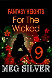 For The Wicked (Fantasy Heights, #9)