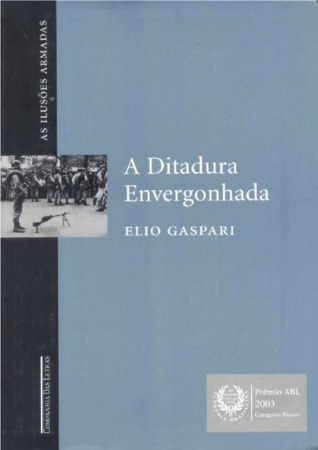 A Ditadura Envergonhada by Elio Gaspari