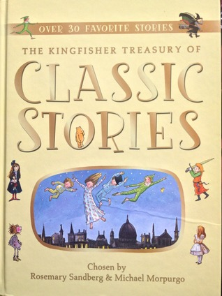 The Kingfisher Treasury of Classic Stories