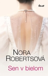 Sen v bielom by Nora Roberts