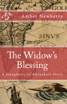 The Widow's Blessing (A Daughters of Rhineholt Story)