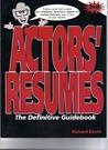 Actors Resumes: The Definitive Guidebook