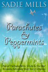 Parachutes and Peppermints by Sadie Mills