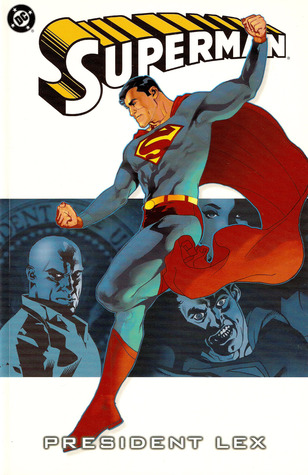 Superman, Vol. 5: President Lex