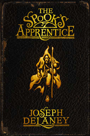The Spook's Apprentice (The Last Apprentice / Wardstone Chronicles #1)