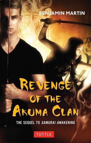Revenge of the Akuma Clan (Samurai Awakening #2)