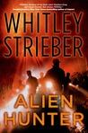 Alien Hunter by Whitley Strieber