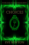 Choices (Forever, #4)