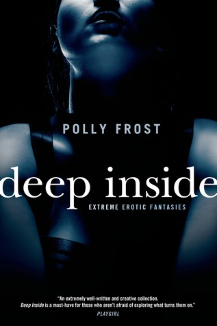 Deep Inside by Polly Frost