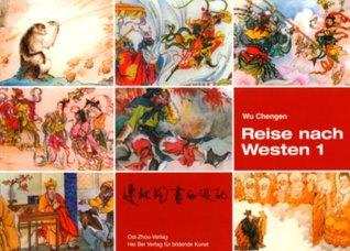 Reise nach Westen 1 (Reise nach Westen, #1)