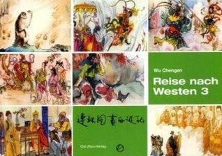 Reise nach Westen 3 (Reise nach Westen, #3)