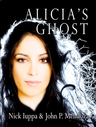 Alicias Ghost(Carlos Mann Trilogy 1)