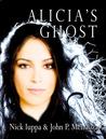 Alicia's Ghost (Carlos Mann Trilogy, #1)
