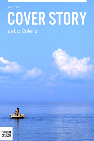 Cover Story by Liz Colville