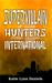 Supervillain Hunters, Inter...