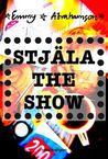 Stjäla the show