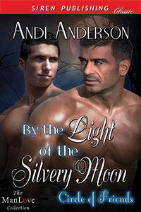 By the Light of the Silvery Moon (Circle of Friends, Book 1)