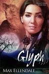 Glyph (Legacy, #1)